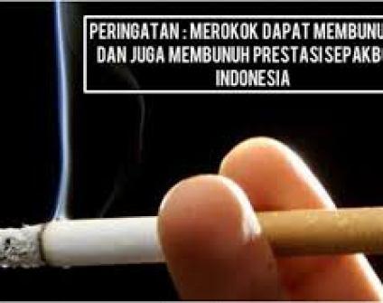 Merokok membunuhmu dan membunuh prestasi sepak bola indonesia