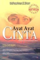 Ayat-Ayat Cinta / Habiburrahman El Shirazy. - Cet. 12. - Jakarta : Republika, 2006. - 419 P.; 21 Cm.