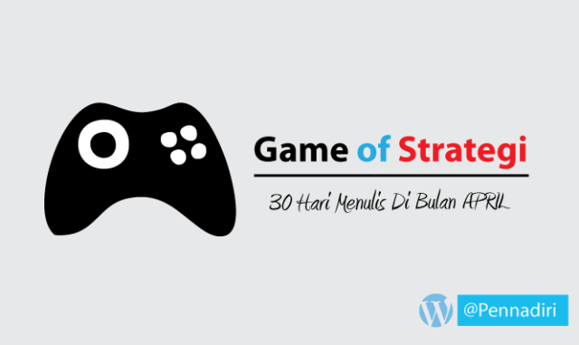 30 hari menulis di bulan April - Hari ke-25 tema Game favorit