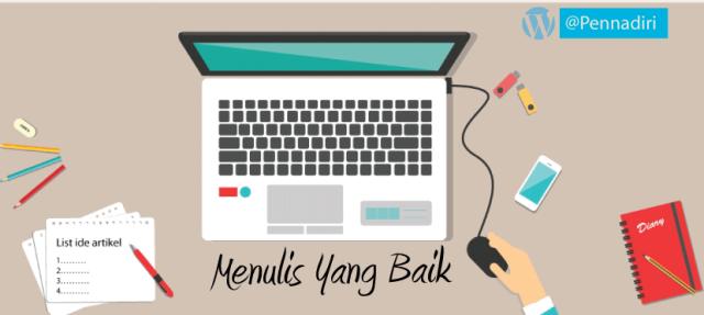 Bagaimana Cara Menulis Artikel Blog Yang Baik