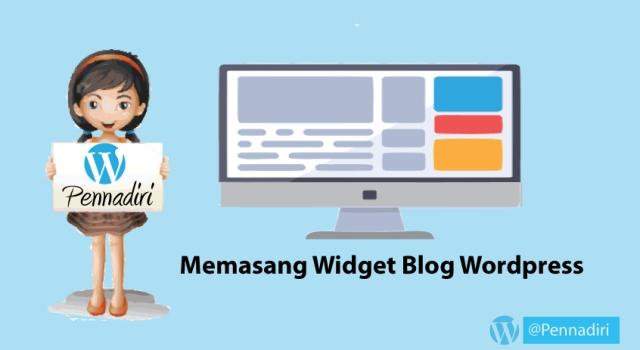 Mempertimbangkan Widget Yang Penting Di Pasang Di Blog WordPress
